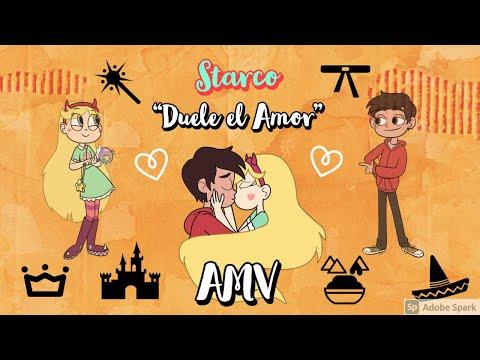 Starco AMV Duele El Amor