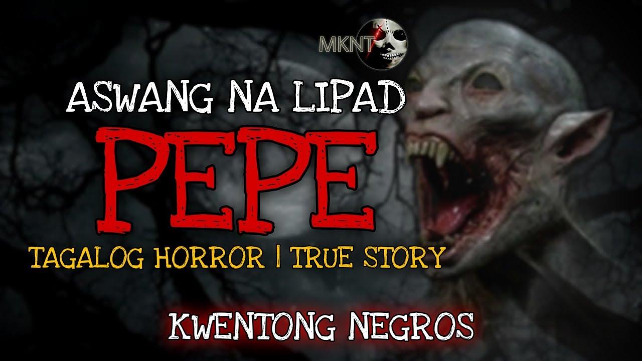 Kwentong Negros | PEPE | Aswang Na Lipad | TRUE STORY