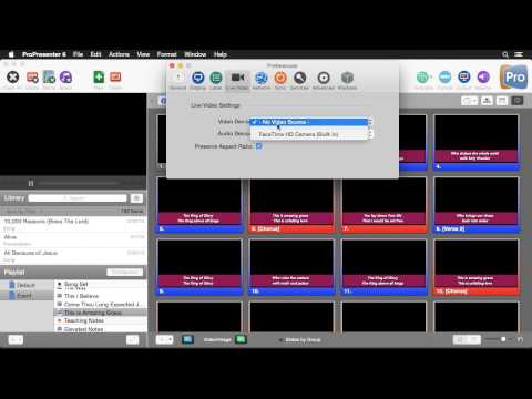 ProPresenter 6: Live Video Input