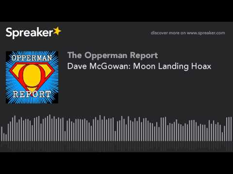 Copy of Dave McGowan: Moon Landing Hoax