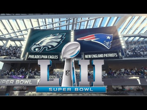 Super Bowl LII 4K New England Patriots vs Philadelphia Eagles Madden NFL 18 2018