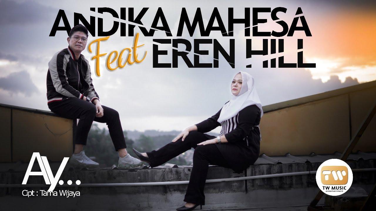 Download Andika (Kangen Band) Mahesa ft Eren Hill  AY...   Babang Tamvan
