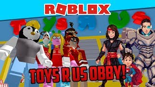 TOYS R US OBBY! Roblox