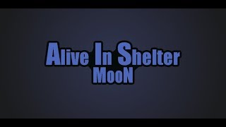 Alive In Shelter: Moon