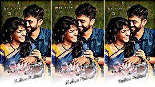 💕💞 Love whatsapp status videos 💕💞 whatsapp status song and videos in tamil 💞💕 #tamilanda #trending