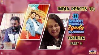 India Reacts to Shubh Mangal Zyada Saavdhan Trailer Part II | Ayushmann K | Jeetu | 21 February 2020