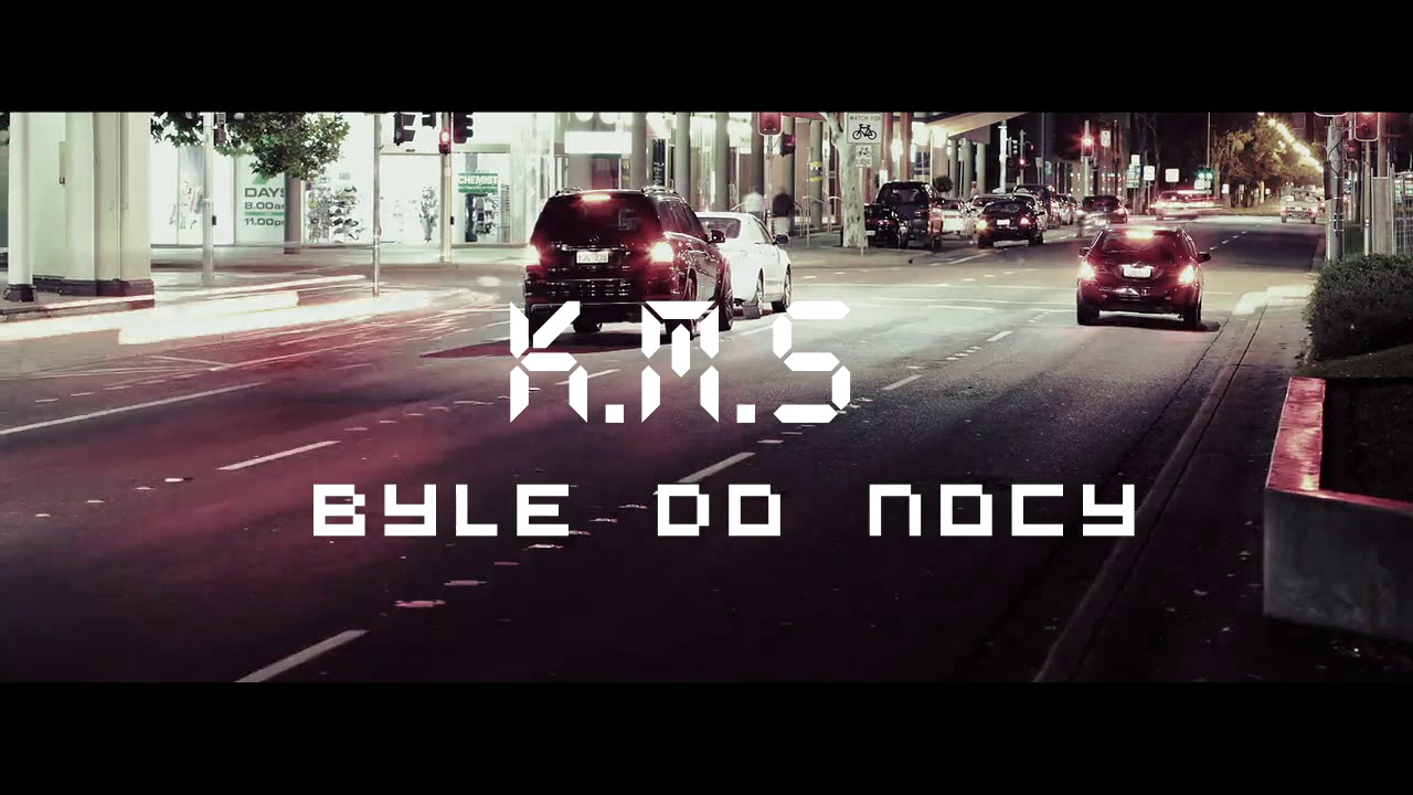 K.M.S – Byle do nocy (prod.KJN) VIDEO