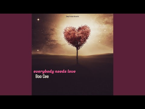 Everybody Needs Love