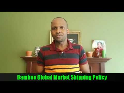Bamboo Global Market Shipping Policy