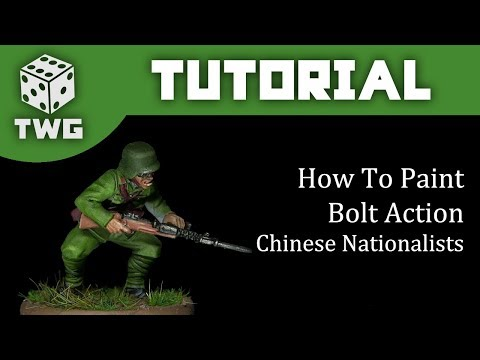 Bolt Action Tutorial: How To Paint Chinese Nationalists