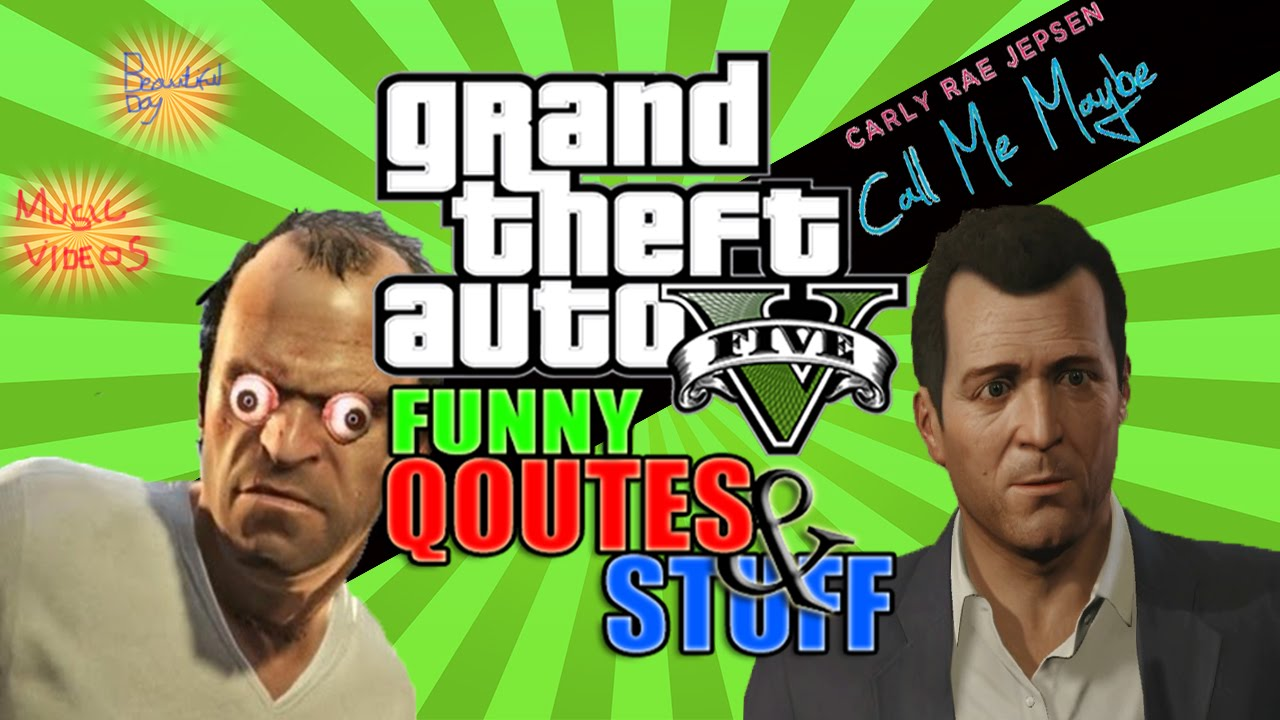Gta 5 Funny Moments Gta 5 Funny Quotes And Stuff