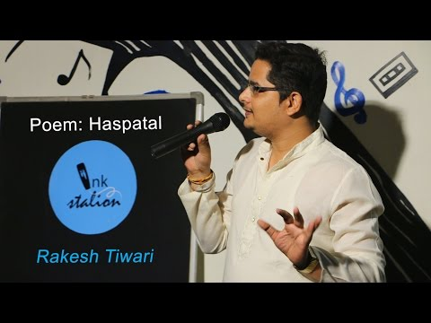 Rakesh Tiwari | Haspatal | inkStation Poetry.