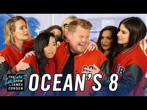 Oceans 8 Cast & James Corden Cant Say Goodbye