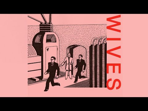 WIVES - Workin' (Official Audio) Mp3