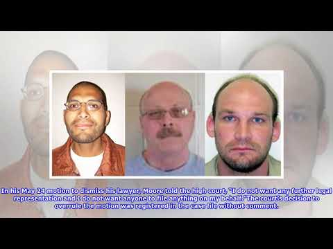 Nebraska Supreme Court rejects motion by death row inmate Carey Dean Moore to dismiss his lawyer