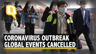Panic Over Coronavirus Stalls Mega Events World Wide  | The Quint