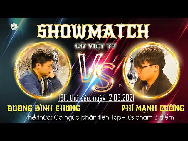 Showmatch 2021KTQG Phí Mạnh Cường vs Dương Đình Chung