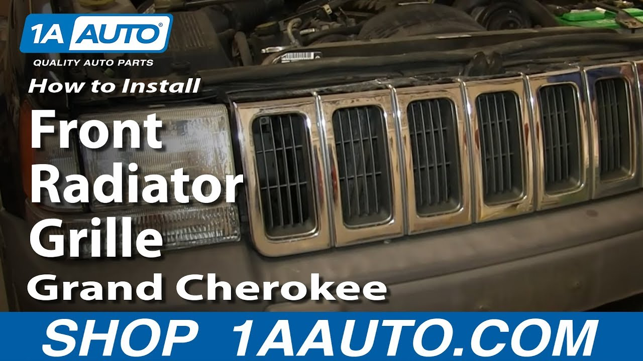 How To Install Replace Front Radiator Grille 1996 98 Jeep