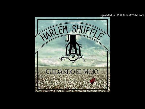 HARLEM SHUFFLE - Embustero