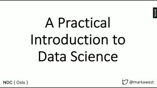 A Practical Introduction to Data Science - Mark West