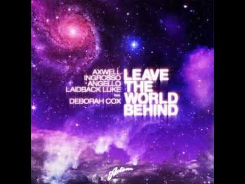Leave The World Behind Original Mix