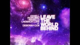 Download Leave The World Behind Original Mix Mp3 and Videos