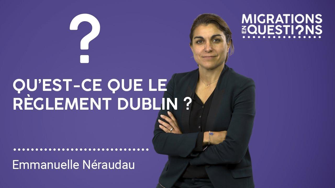Download Qu'est ce que le règlement Dublin ?