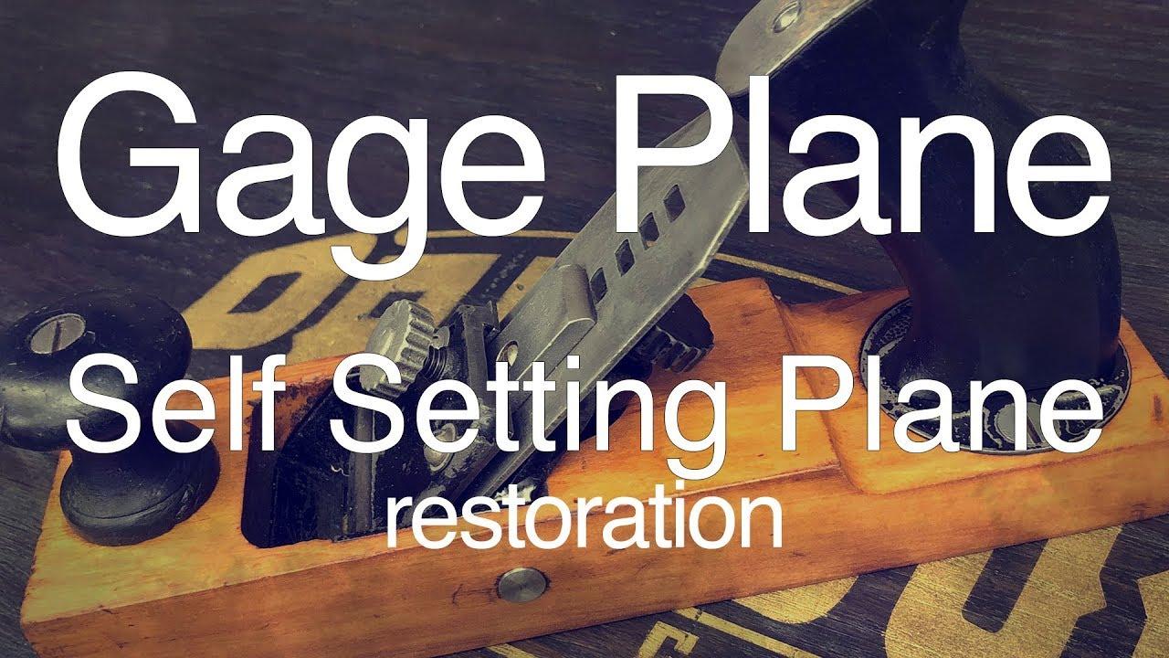 Gage Plane Self Setting Restoration Diy How To