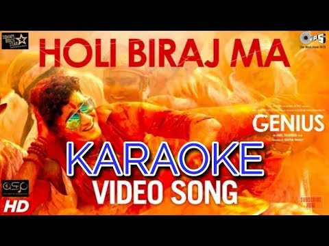 Holi Biraj Ma - KARAOKE | Jubin Nautiyal | Genius (Karaoke With Lyrics)