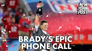 The telling phone call Tom Brady made hours after Super Bowl win | New York Post