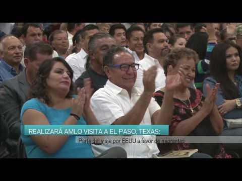 Estará López Obrador en El Paso  Texas
