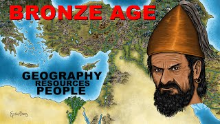 The Bronze Age Summarized (Geography People and Resources)