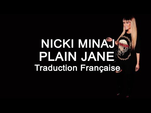 Nicki Minaj - Plain Jane (Remix) [Traduction Française]