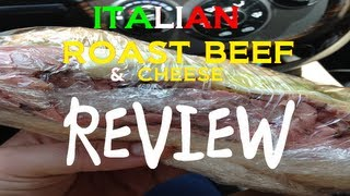 """The """"greatest Italian Roast Beef And Cheese Sandwich"""" Review"""
