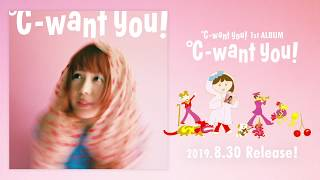 ℃-want you! 1stアルバム『℃-want you!』全曲試聴動画