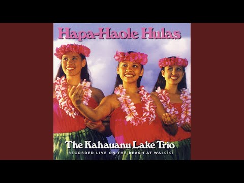 Hapa-Haole Hula Girl / I Wonder Where My Little Hila Girl Has Gone / Hula Lolo