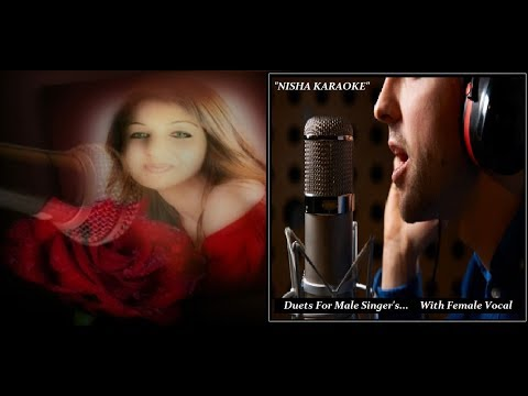 NISHA KARAOKE-Ibtedaayie Isq Mein Hum-With Female Vocal