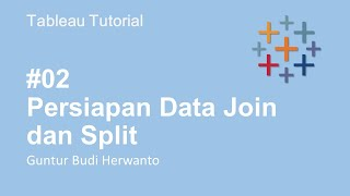 Persiapan Data Join dan Split #2 | Tableau Bahasa Indonesia