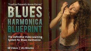 Blues Harmonica Blueprint - Introduction - Annie Raines