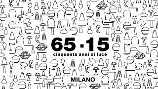 65-15 | 50 ANNI DI LUCE una festa al nuovo showroom di Milano
