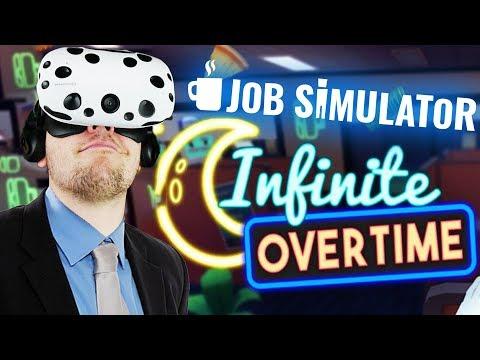 Infinite Overtime! - Job Simulator Gameplay - HTC Vive VR