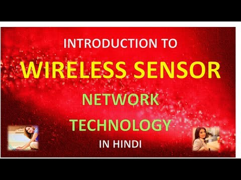 INTRODUCTION TO WIRELESS SENSOR NETWORK TECHNOLOGY IN HINDI
