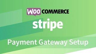 WooCommerce Stripe Gateway Plugin Setup