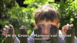 Jan Henk de Groot - Mamme van Michel