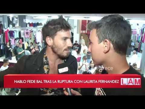 Fede Bal habló tras la ruptura con Laurita Fernández