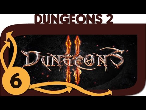 Let's Play: Dungeons 2 - Part 6 (Campaign Gameplay)