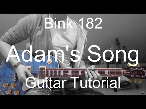 Blink-182: Adam's song (GUITAR TUTORIAL/LESSON#48)