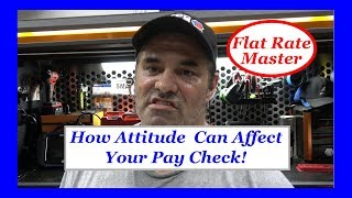 How Attitude  Can Affect Your Pay Check!