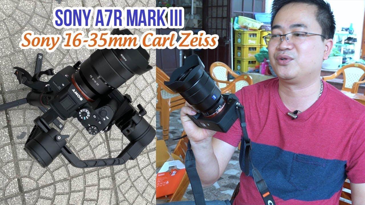 Sony A7R Mark III và Sony 16-35 F4 Carl Zeiss ▶ Đánh giá bộ đôi góc rộng đỉnh cao!