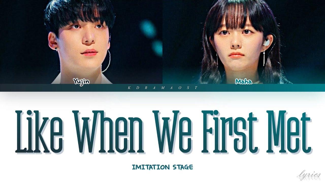 "Download Yujin & Maha – ""처음 만날때처럼 LIKE WHEN WE FIRST MET"" [IMITATION OST] | Lyrics HAN/ROM/ENG"